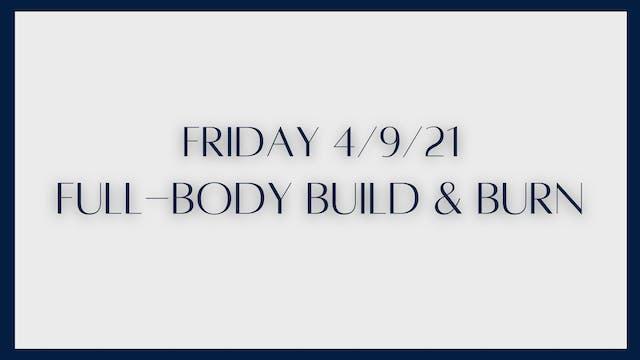 Full Body Build & Burn (4-9-21)