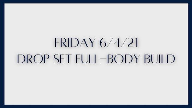 60 min Full Body Build: Drop Sets (6-...