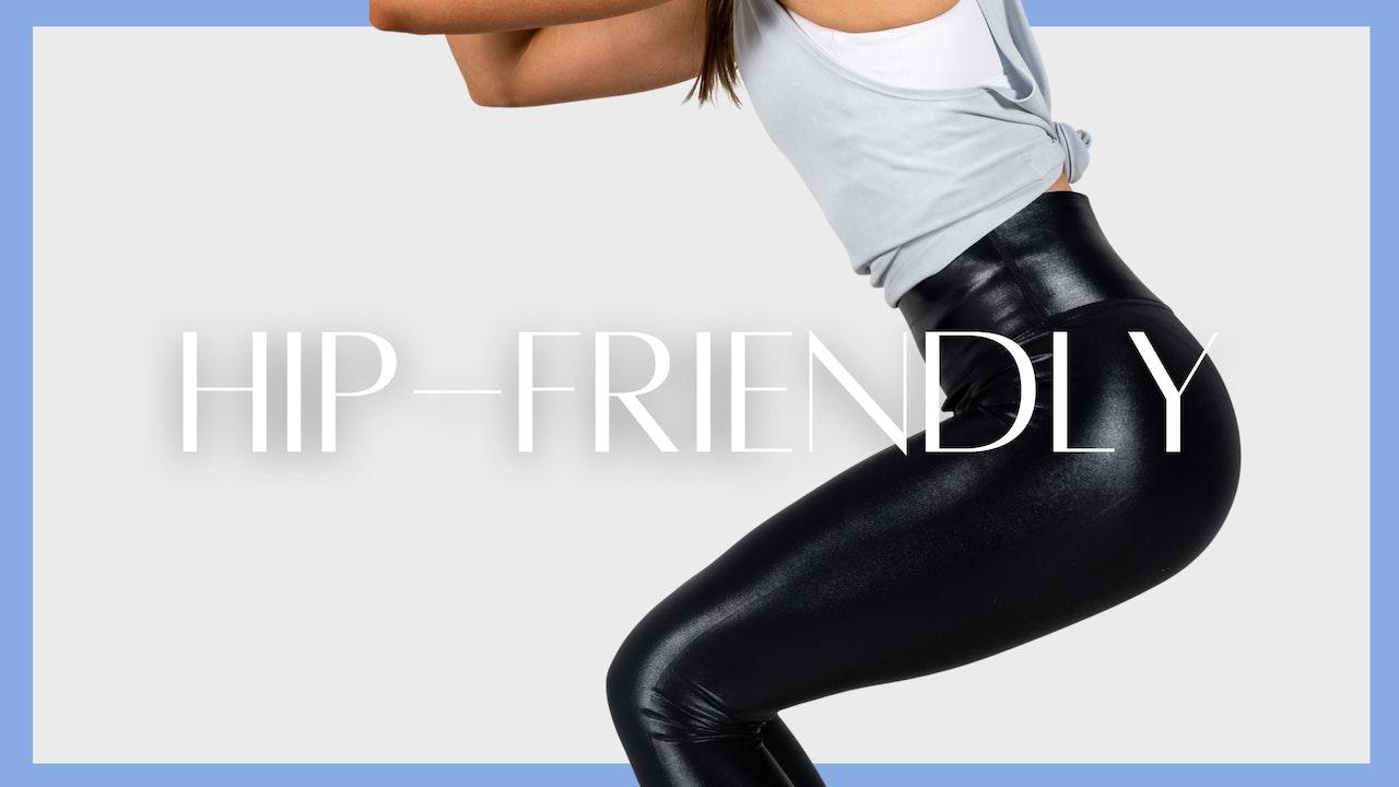 Hip-friendly