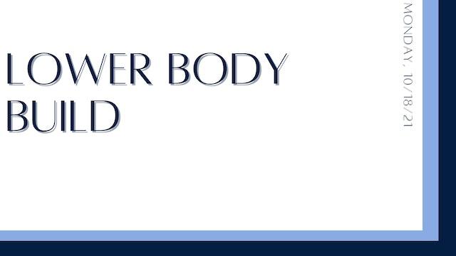 Lower Body Build: Quads & Hamstrings (10-18-21)