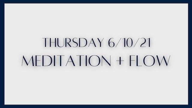 60 min Meditation & Flow (6-10-21)