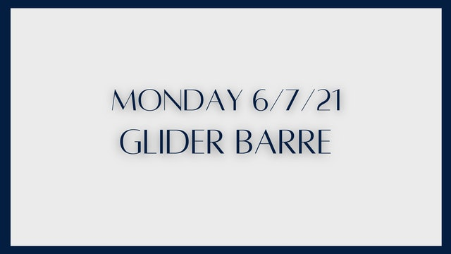 Glider Barre: Glutes & Abs (6-7-21)