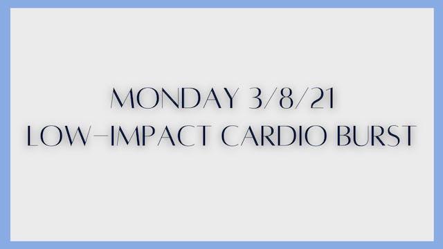 Low-impact Cardio Burst (3-8-21)