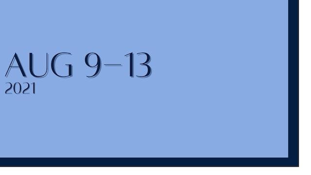 August 9th-13th