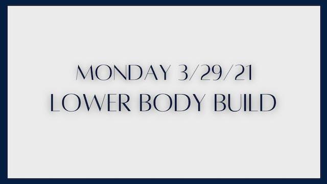Lower Body Build (3-29-21)
