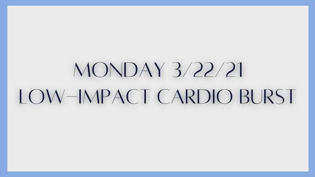 Low-Impact Cardio Burst (3-22-21)