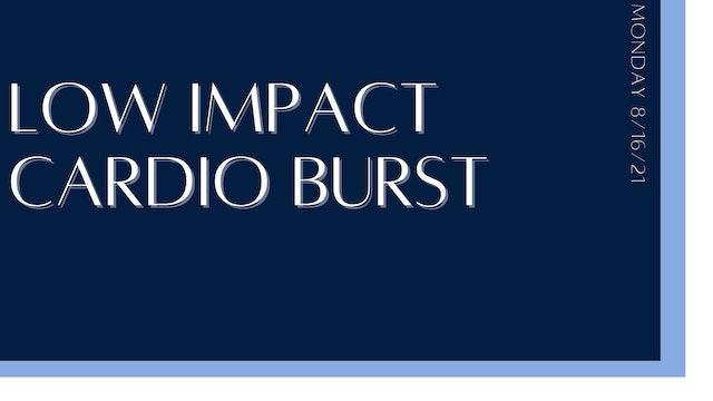 Low-Impact Cardio Burst (8-16-21)