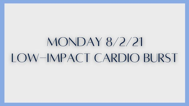 Low-Impact Cardio Burst (8-2-21)