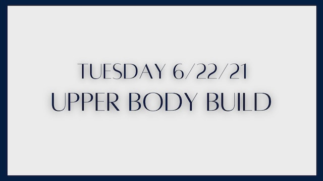 Upper Body Build: Arms & Lats (6-22-21)