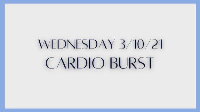 Cardio Burst (3-10-21)