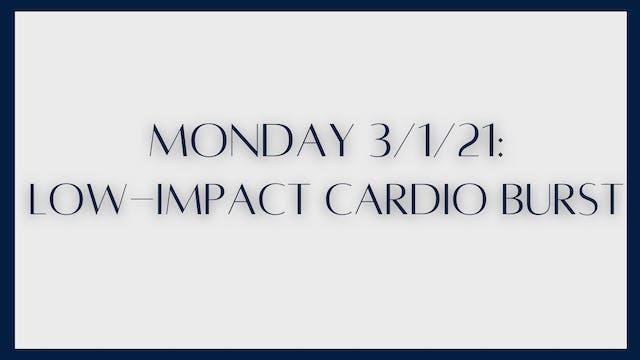 Low-Impact Cardio Burst 3-1-21