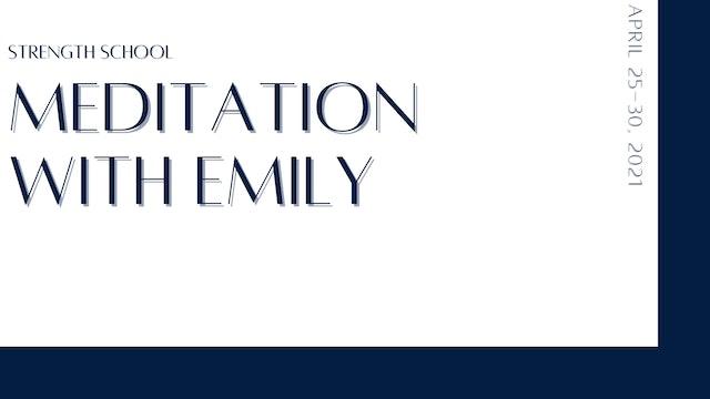 Meditation w/ Emily
