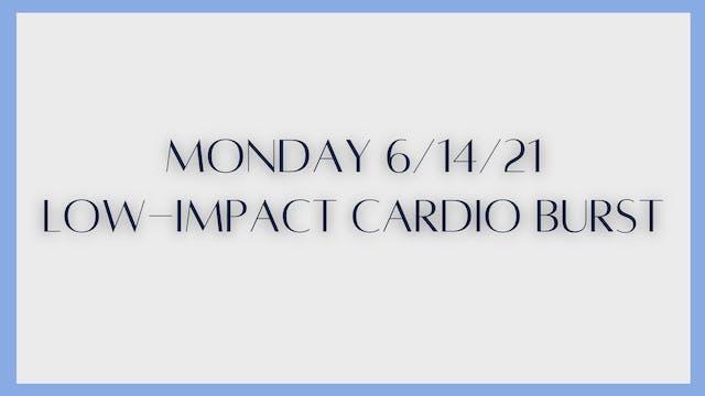 Low-Impact Cardio Burst (6-14-21)