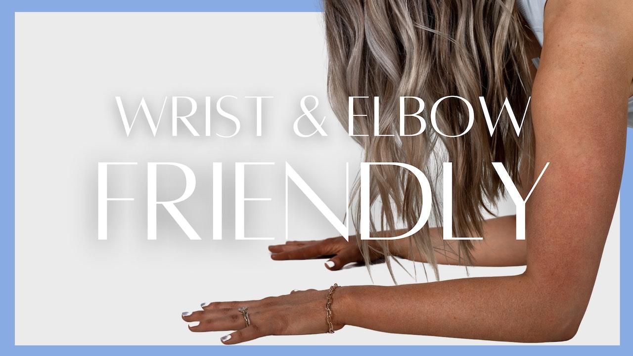 Wrist/elbow-friendly