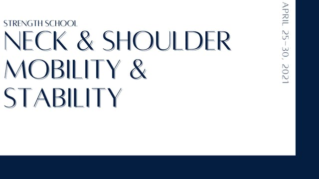 Neck & Shoulder Mobility & Stability