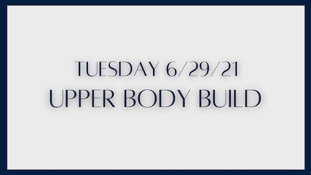 Upper Body Build: Biceps, triceps, shoulders (6-29-21)