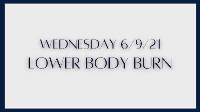 Burn: Quads, Hamstrings, Inner & Outer Thighs (6-9-21)