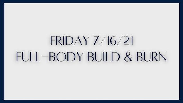 Full Body Build & Burn: quads, inner thighs, back, biceps  (7-16-21)