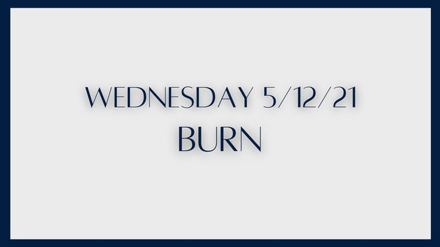 Burn: Abs & outer thighs (5-12-21)