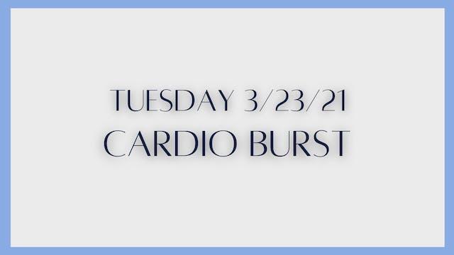 Cardio Burst (3-23-21)