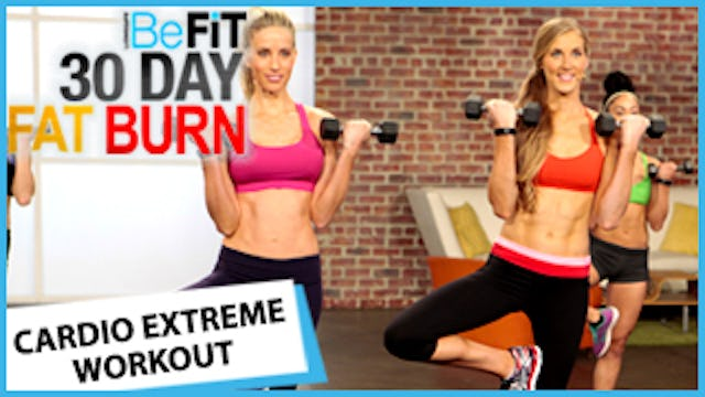 30 Day Fat Burn: Cardio Extreme