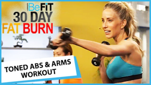 30 Day Fat Burn: Toned Abs & Arms Workout