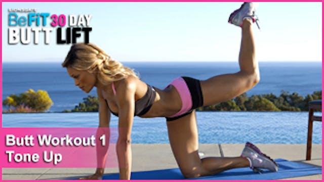 Butt Workout 1: Tone Up | 30 DAY BUTT LIFT