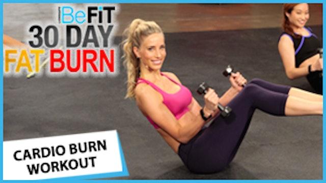 30 Day Fat Burn: Cardio Burn Workout