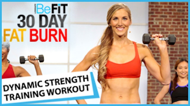 30 Day Fat Burn: Dynamic Strength Training Workout