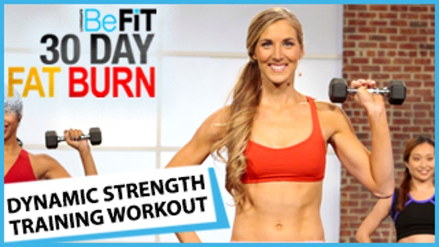 30 Day Fat Burn: Dynamic Strength Training Workout