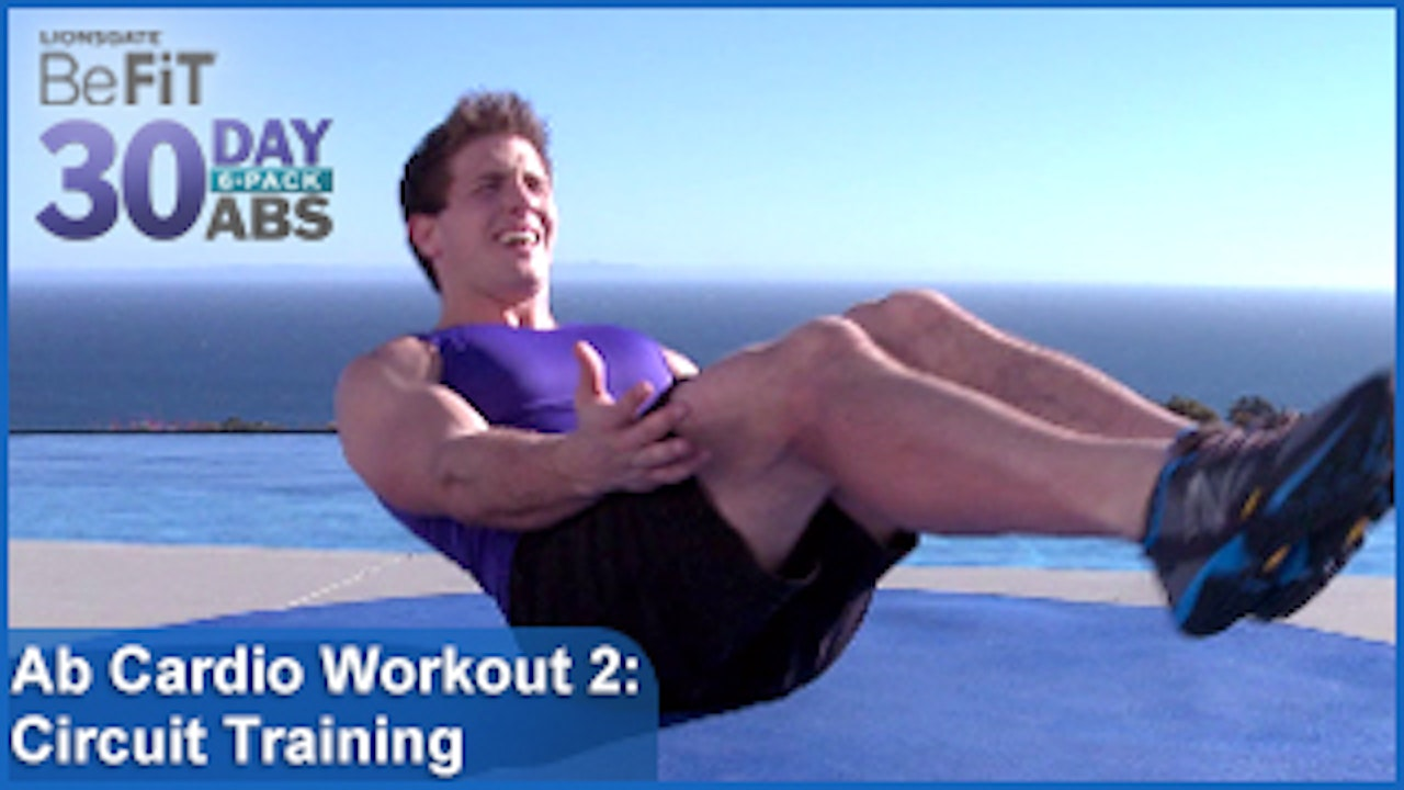 Ab Cardio Workout 2 Circuit Training 30 Day 6 Pack Abs Befit Arms Legs Fitness System