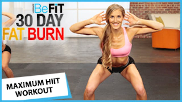 30 Day Fat Burn: Maximum HIIT Workout