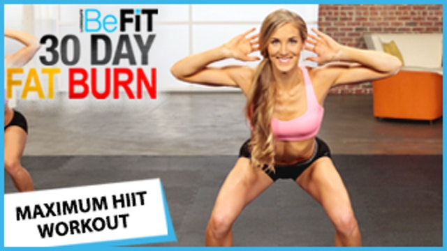 30 Day Fat Burn: Maximum HIIT Workout