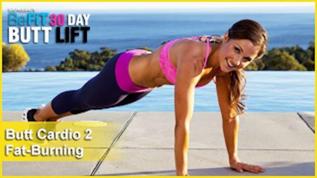 Butt Workout Cardio 2: Fat-Burning | 30 DAY BUTT LIFT