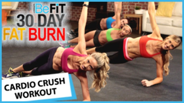 30 Day fat Burn: Cardio Crush
