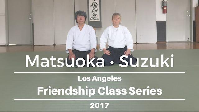 Aikido Friendship Class Series: Matsuoka & Suzuki