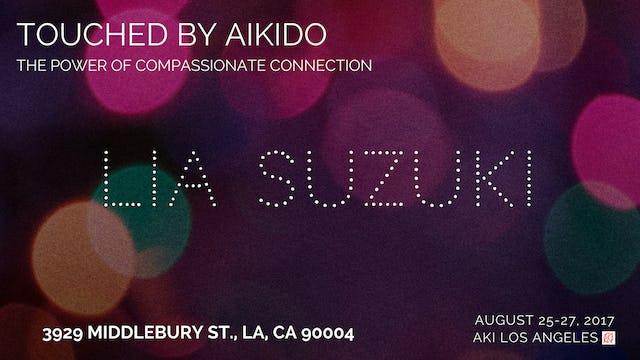 Touched By Aikido Seminar, 2017: Lia Suzuki, 6th dan