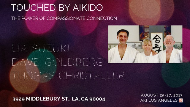 Trailer: Touched By Akido Seminar
