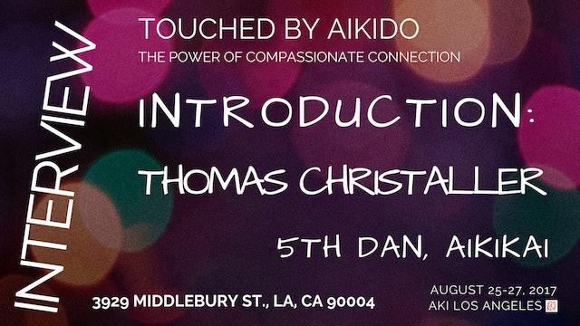 Introduction: Thomas Christaller - 5th dan, Aikikai