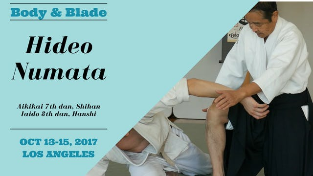 Body & Blade Seminar: Hideo Numata, Part 1