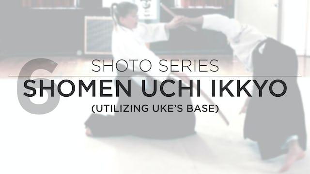 Shoto Series: 6. Shomen Uchi Ikkyo (With Focus on Uke's Base)