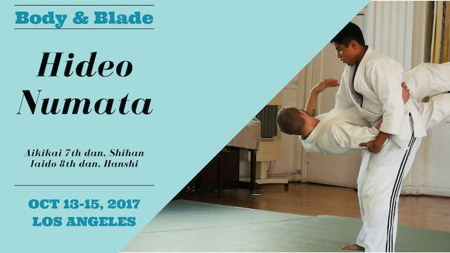Body & Blade Seminar: Hideo Numata, Part 3