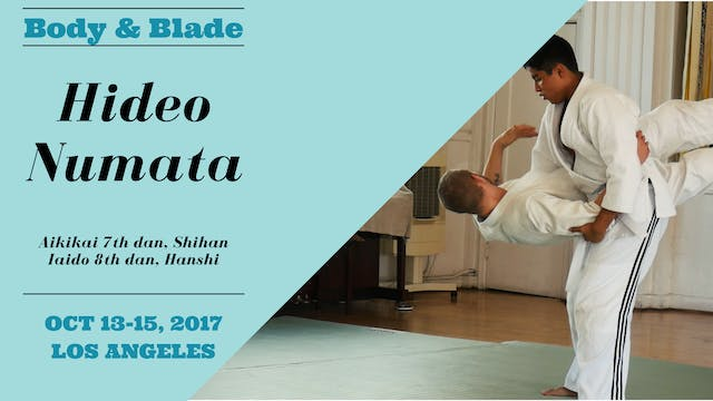 Hideo Numata, Day 3: Body & Blade Seminar