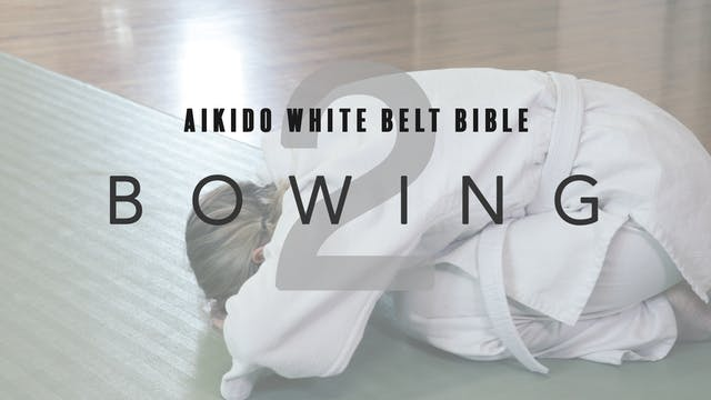 Aikido White Belt Bible | 2. Bowing