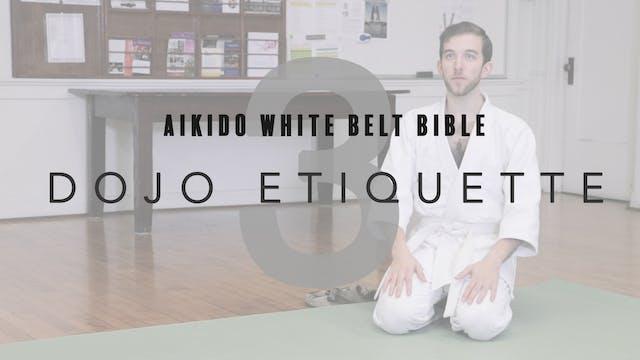 White Belt Bible | 3. Dojo Etiquette
