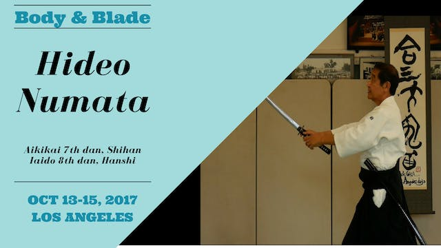 Hideo Numata, Day 2: Body & Blade Seminar