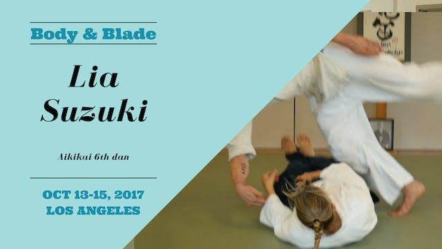 Lia Suzuki, Day 2: Body & Blade Seminar