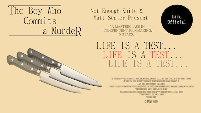 Life (AKA The Boy Who Commits a Murder)