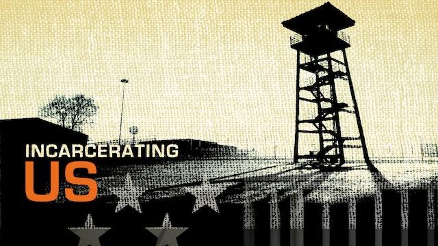 Incarcerating US