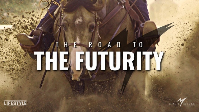 The Road to the Futurity